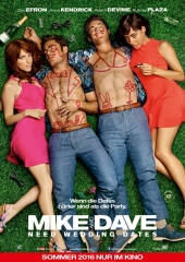 Plakatmotiv: Mike and Dave need Wedding Dates