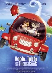 Plakatmotiv: Robbi, Tobbi und das Fliewatüüt
