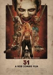 Plakatmotiv: 31 - A Rob Zombie Film