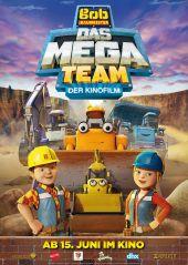 Plakatmotiv: Bob der Baumeister - Das Mega Team - Der Kinofilm