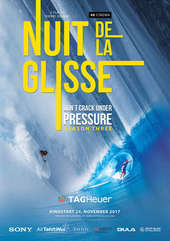 Plakatmotiv: Nuit de la Glisse: Don't Crack Under Pressure - Season 3