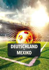 Plakatmotiv: WM 2018: GER - MEX