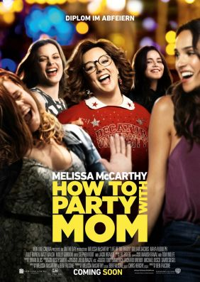 Plakatmotiv: How to party with Mom
