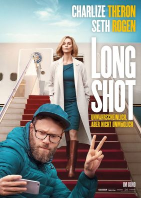 Plakatmotiv: Long Shot - Unwahrscheinlich, aber nicht unmöglich