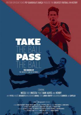 Plakatmotiv: Take The Ball Pass The Ball - Das Geheimnis des perfekten Fussball