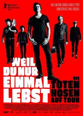 Plakatmotiv: Weil du nur einmal lebst - Die Toten Hosen auf Tour