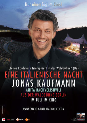 Plakatmotiv: Eine italienische Nacht: Jonas Kaufmann aus der Waldbühne Berlin 2018