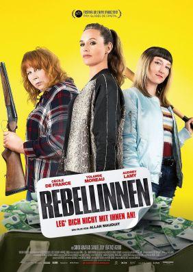 Plakatmotiv: Rebellinnen - Leg' dich nicht mit ihnen an!
