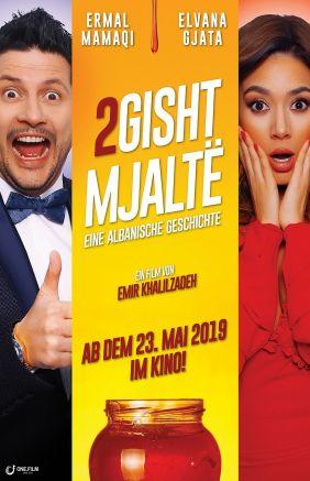 Plakatmotiv: 2 Gisht Mjaltë - Eine Albanische Geschichte (OmU)