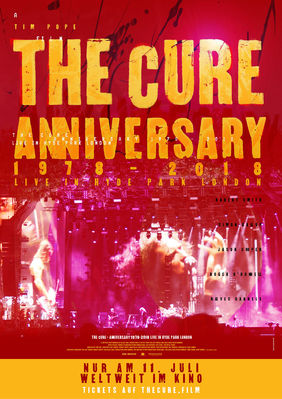 Plakatmotiv: The Cure - Anniversary 1978 - 2018 - Live in Hyde Park London