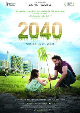 Plakatmotiv: 2040 - Wir retten die Welt!