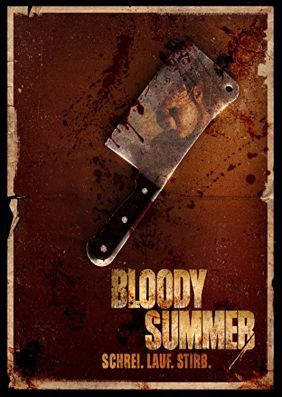 Bloody Summer - Schrei. Lauf. Stirb.