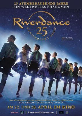 Plakatmotiv: Riverdance Die 25 Jahre Jubiläumsshow