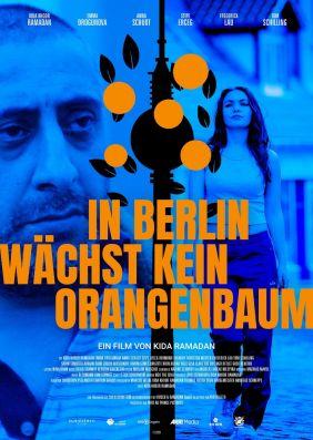Plakatmotiv: In Berlin wächst kein Orangenbaum